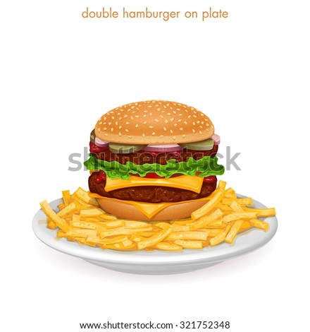 Double Hamburger on plate with french fries