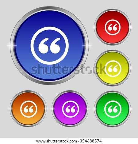 Double quotes icon sign. Round symbol on bright colourful buttons. Vector illustration