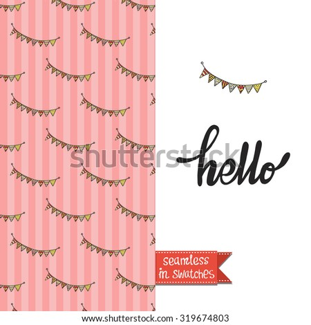 Double sided vintage greeting card for newborn baby girl shower party with fabric and pennant pattern background on back side and icon and lettering: hello, on front side. Seamless pattern in swatches