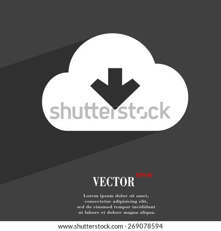 Download from cloud  icon symbol Flat modern web design with long shadow and space for your text. Vector illustration - stock vector