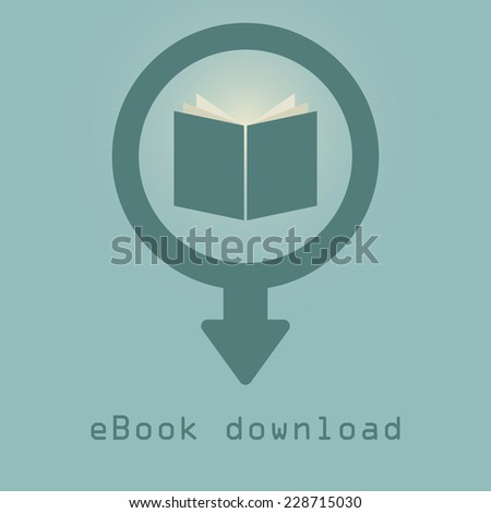 downloading e-books icon. concept of purchase and download eBooks. vector illustration - stock vector