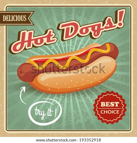 Drawing hot dog delicious fast food best choice poster template vector illustration