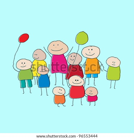 Drawing of a group of people or big family with little children and balloons - stock vector