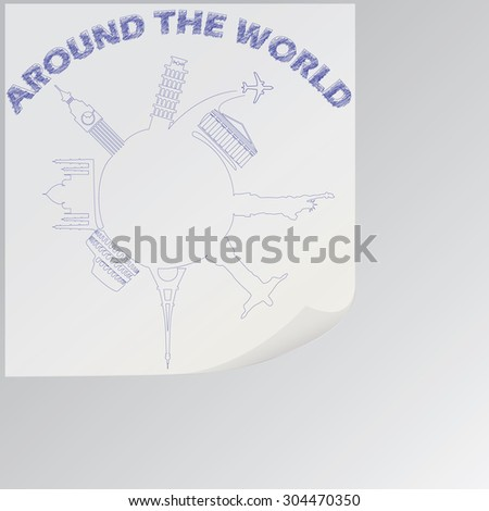drawing picture in concept of traveling around the world. Famous international landmarks on paper - stock vector