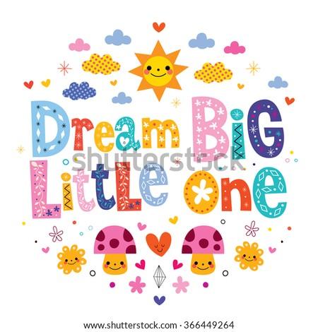 Dream big little one - kids nursery art - stock vector