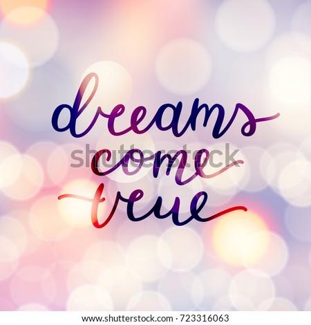 Dreams come true lettering vector handwritten stock vector royalty dreams come true lettering vector handwritten text altavistaventures Choice Image