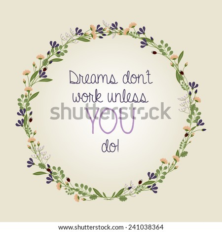 Dreams Don't Work Unless You Do! - motivational, inspirational quote - vector EPS10 - stock vector