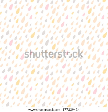 Drops Seamless pattern. Vector background. Neutral light. Seamless pattern can be used for wallpaper, pattern fills, web page background, surface textures - stock vector