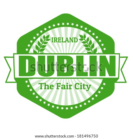 Dublin capital of Ireland label or stamp on white, vector illustration