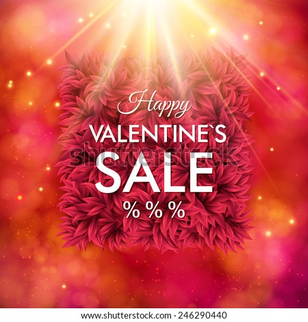 Dynamic red Happy Valentines Sale vector poster design with the text over a central frame of flower petals under a bright starburst or explosion with a sparkling abstract background with festive bokeh - stock vector