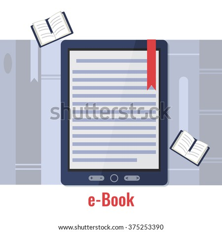 E book reader, e-book learning and online library concept. Vector illustration.  - stock vector