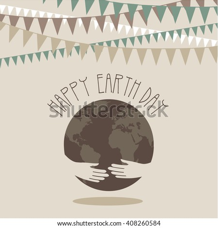 Earth day design. EPS 10 vector. - stock vector