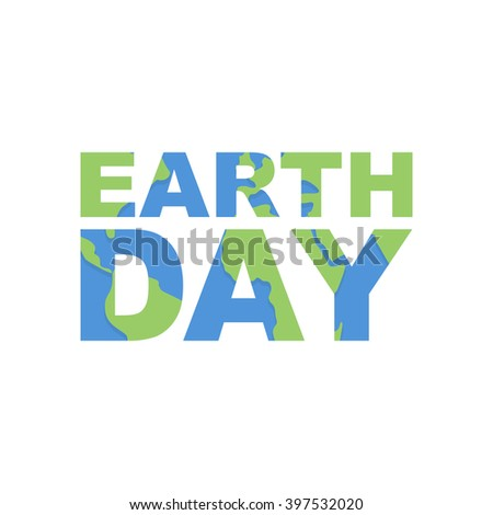 Earth Day emblem. Logo for celebration of  Earth. Silhouette of continents and oceans in the text. Illustration for international holiday Earth Day - stock vector
