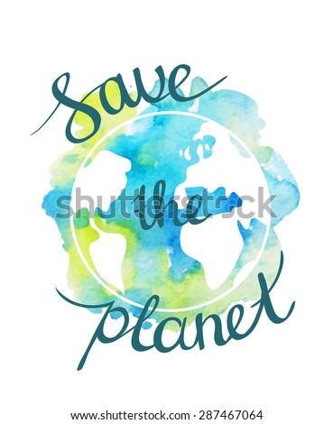 Earth day illustration with hand drawn watercolor planet. - stock vector