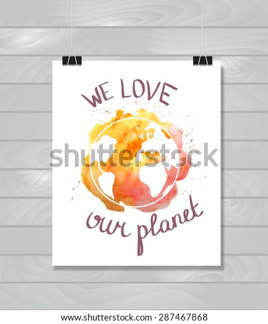Earth day illustration with hand drawn watercolor planet on the wood background. - stock vector