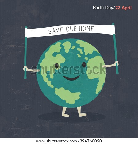 Earth Day Poster. Earth Cartoon Illustration. On dark grunge texture. Grunge layers easily edited.