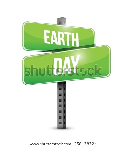 earth day road sign illustration design over white background - stock vector