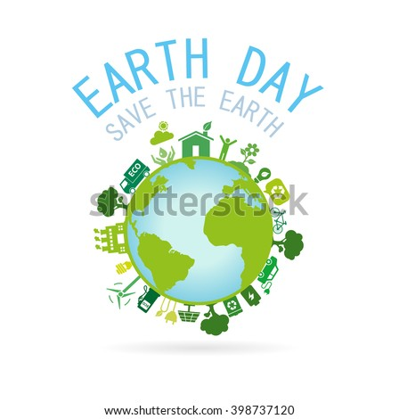 Earth Day.Save the Earth concept.Vector illustration - stock vector