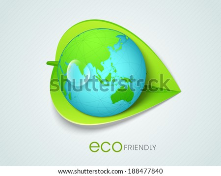 Earth globe in the lap of green leaf and text eco friendly, go green concept for world environment day.  - stock vector