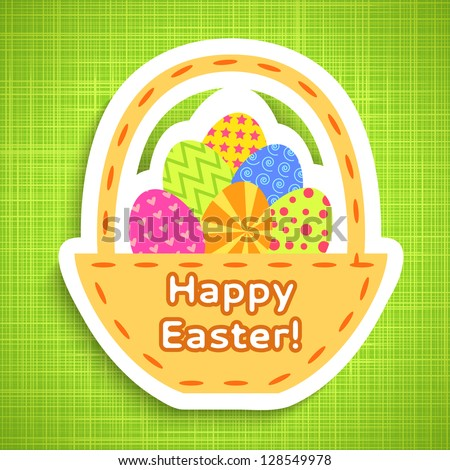 Easter card with basket of Easter colorful paper eggs on green cloth background. Vector illustration for your fresh happy holiday design. Greetings. - stock vector