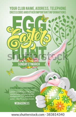 Easter Egg Hunt Invitation Flyer Design with Cheerful Bunny, Painted Egg on Green Background. Calligraphic Lettering Inscription Easter. Vector Illustration. - stock vector