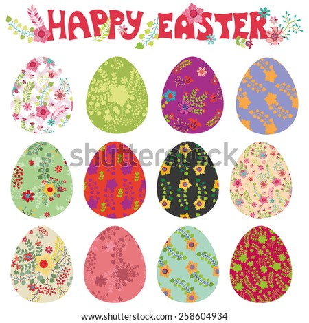 Easter eggs with ornaments.Bright cute cartoon set.Vector isolate on white background.Flowers pattern.Hand drawing text - stock vector