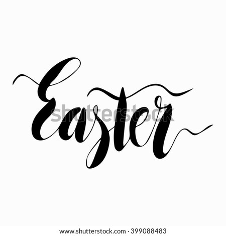 Easter Hand Written Calligraphic Text. Easter Text Hand Made. Greeting card text templates with Easter text isolated on white background. Happy easter lettering modern of calligraphy style.