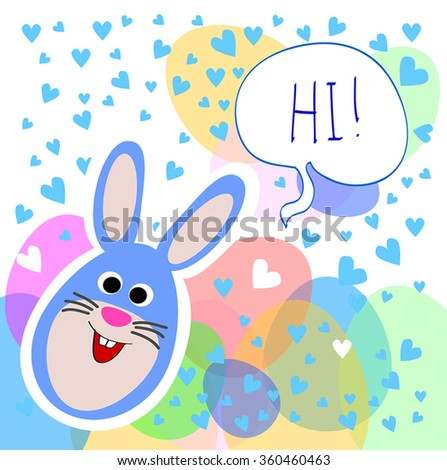 Easter Rabbit vector - funny bunny say Hi. Easter eggs and hearts background. Cute Easter bunny vector greeting card. Good as banner,sticker,birthday card, invitation.