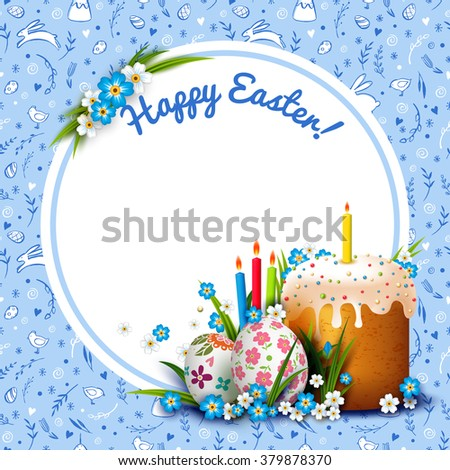 Easter round frame with Easter cake, eggs and flowers. Seamless vector pattern with hand drawn Easter elements. Happy Easter. Floral blue seamless background.  Decorative white and blue ornament.  - stock vector