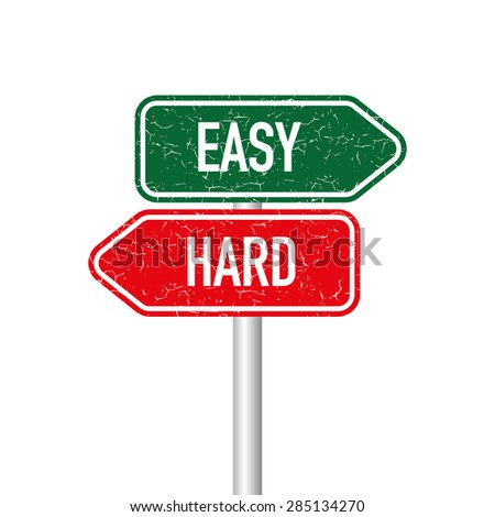 Easy and hard signpost - stock vector