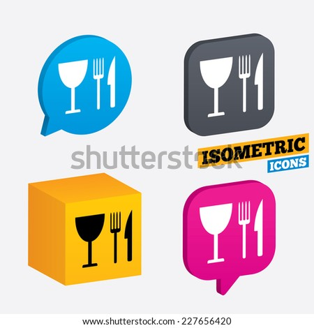 Eat sign icon. Cutlery symbol. Knife, fork and wineglass. Isometric speech bubbles and cube. Rotated icons with edges. Vector