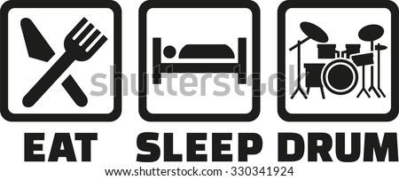Eat sleep drum - stock vector