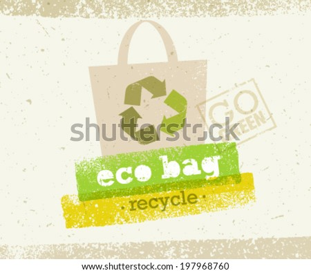 Eco Bag Recycle Go Green Vector Concept on Paper Background.  - stock vector