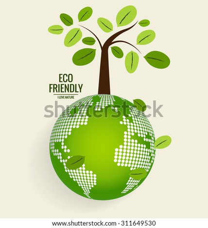 ECO FRIENDLY. Ecology concept with globe and tree background. Vector illustration. - stock vector