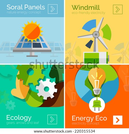 Eco-friendly energy flat design concepts, banners. Solar panels and sun, windmill, Earth and light bulb - stock vector