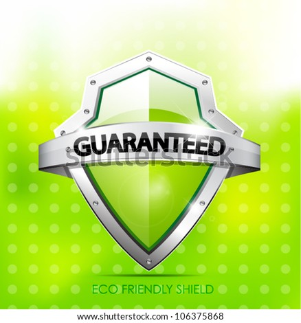 Eco friendly guarantee shield - stock vector