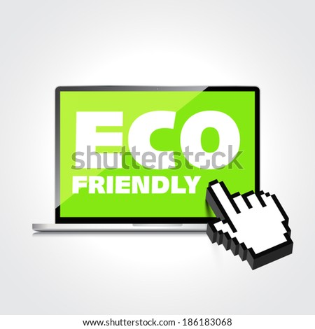Eco friendly word on High-quality laptop screen. Think Green. Ecology Concept. Environmentally friendly planet.