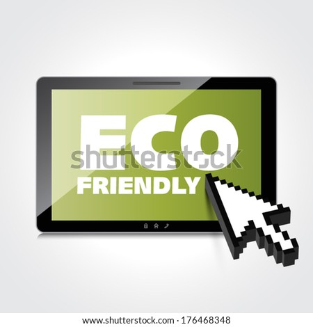 Eco friendly word on High-quality tablet screen. Think Green. Ecology Concept. Environmentally friendly planet. - stock vector