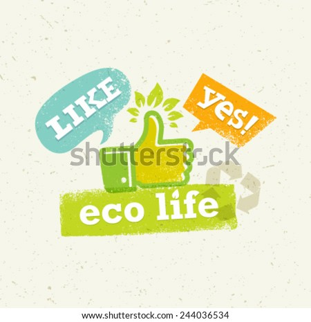 Eco Life Thumb Up With Green Leaves Creative Vector Concept. - stock vector