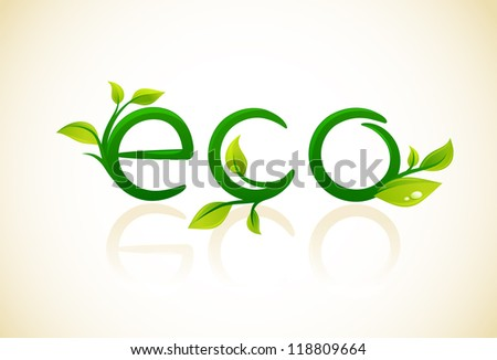Eco - think green symbol with green leafs - stock vector