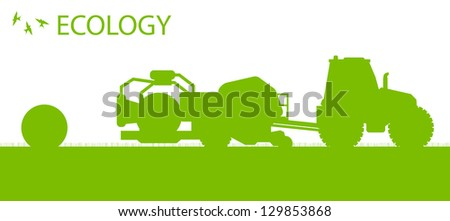 Ecology background organic farming vector concept with tractor making hay bales