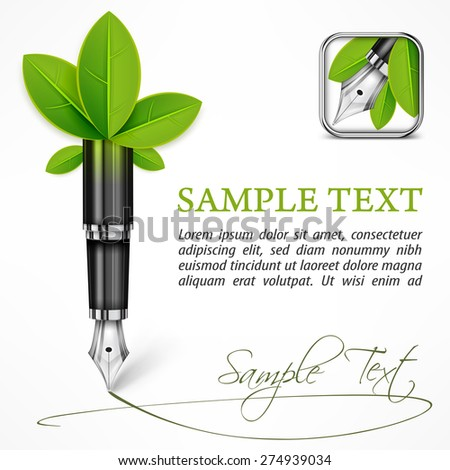 Ecology concept - fountain pen with leaves & text, vector illustration - stock vector