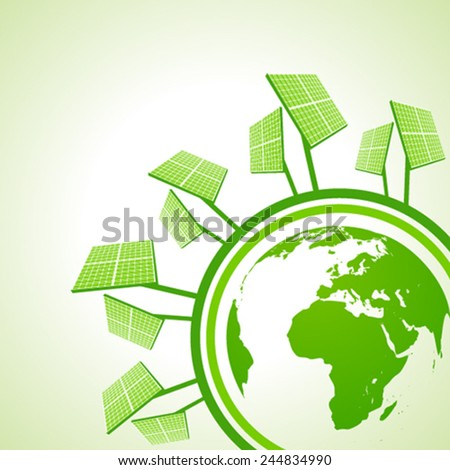 Ecology Concept - Solar panel with earth stock vector - stock vector