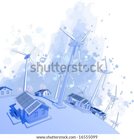 Ecology concept: wind-driven generators & houses with solar power systems - stock vector