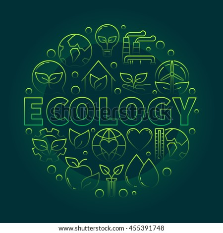 Ecology green illustration. Vector bright thin line ecological concept round sign made with word ECOLOGY and eco icons on dark green background - stock vector