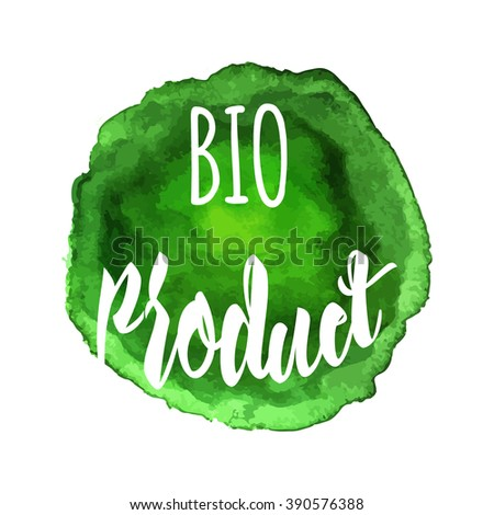 Ecology logotype on abstract watercolor paint blot isolated on a white background. Eco, organic icon. Healthy food concept. Vector watercolor Eco green label. - stock vector