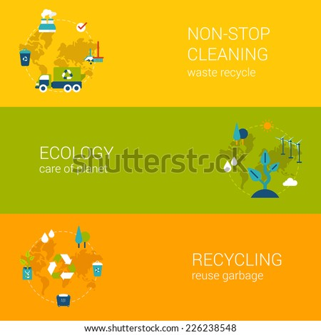 Ecology recycling waste cleaning concept flat icons banners template set vector. Process of recycle garbage save green planet. Web illustration website click infographic elements. - stock vector