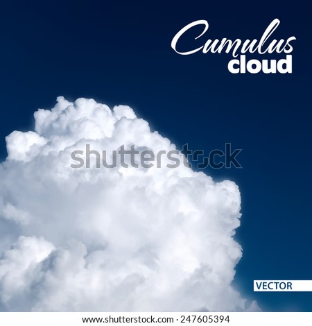 Edge of a huge white cumulus cloud against the dark blue sky. Vector - stock vector