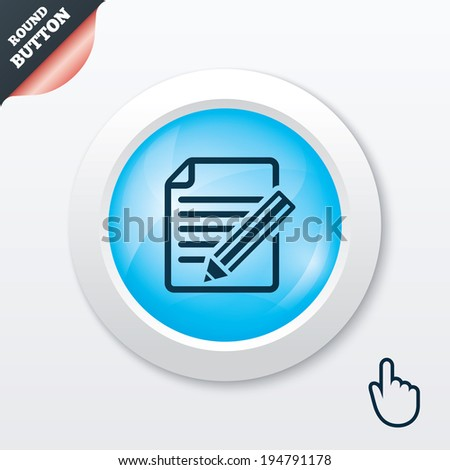 Edit document sign icon. Edit content button. Blue shiny button. Modern UI website button with hand cursor pointer. Vector - stock vector