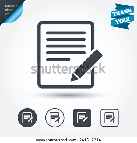 Edit document sign icon. Edit content button. Circle and square buttons. Flat design set. Thank you ribbon. Vector - stock vector